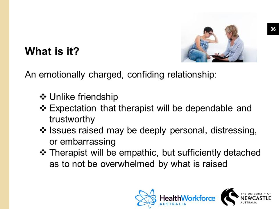 What is it An emotionally charged, confiding relationship: