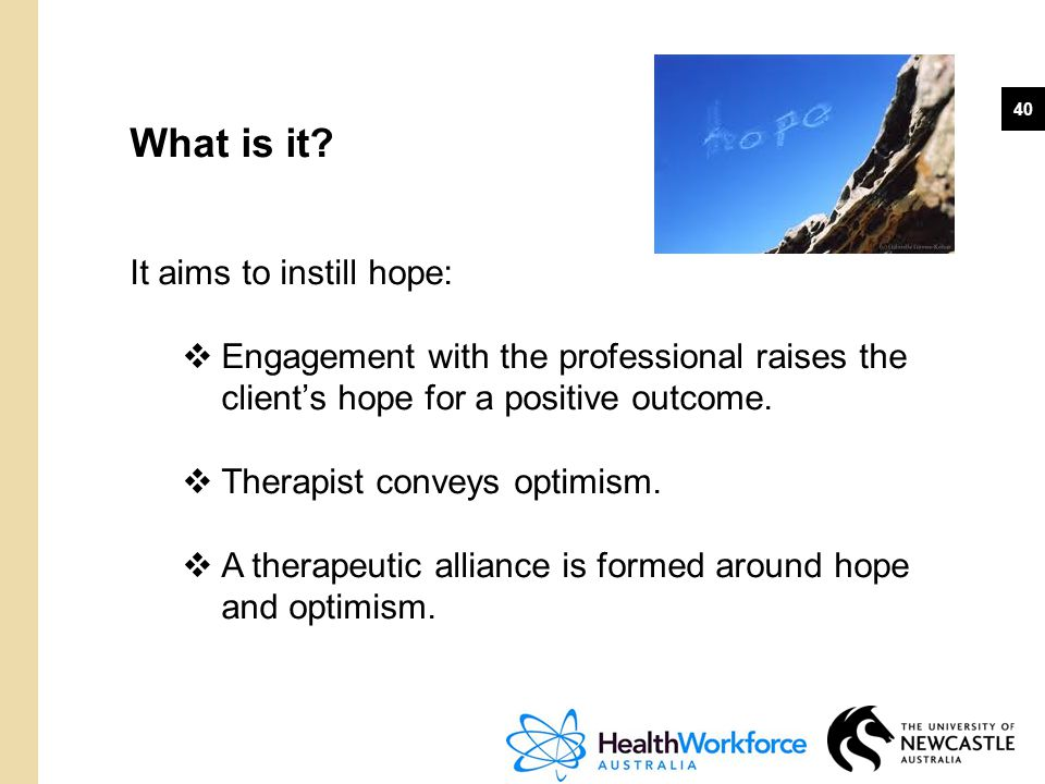 What is it It aims to instill hope: