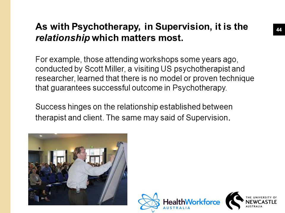 As with Psychotherapy, in Supervision, it is the relationship which matters most.