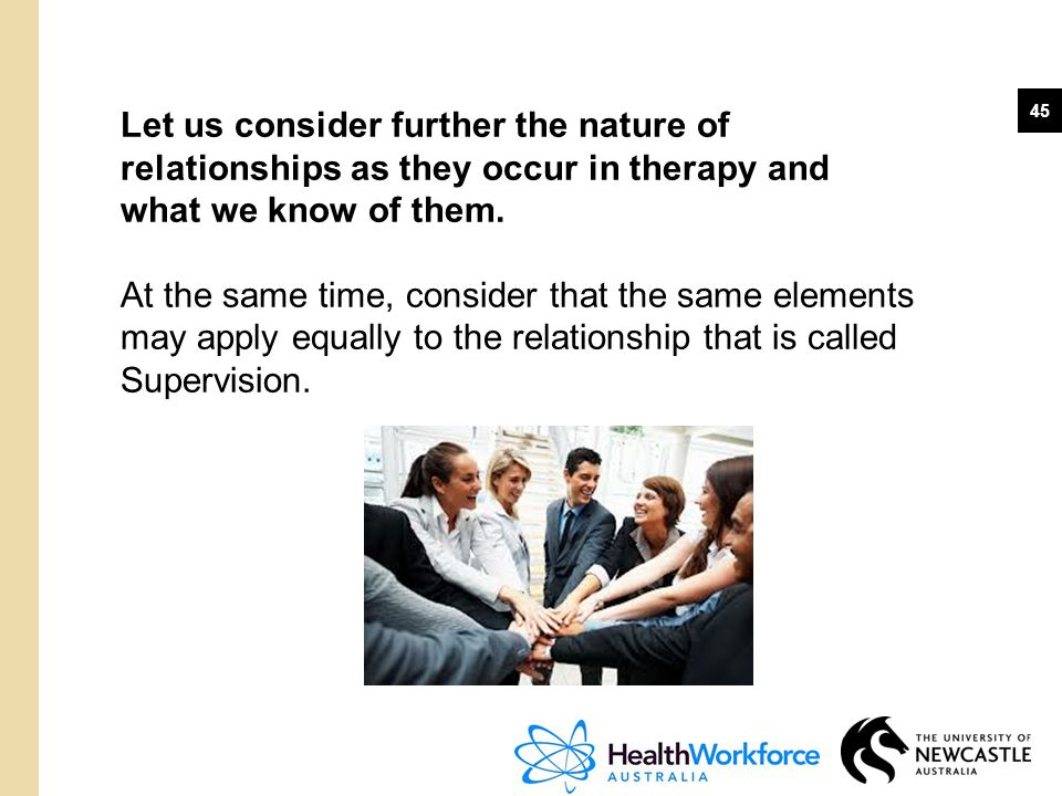Let us consider further the nature of relationships as they occur in therapy and what we know of them.