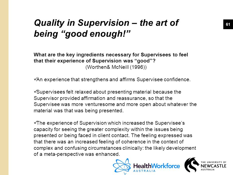 Quality in Supervision – the art of being good enough!