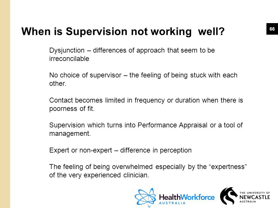 When is Supervision not working well