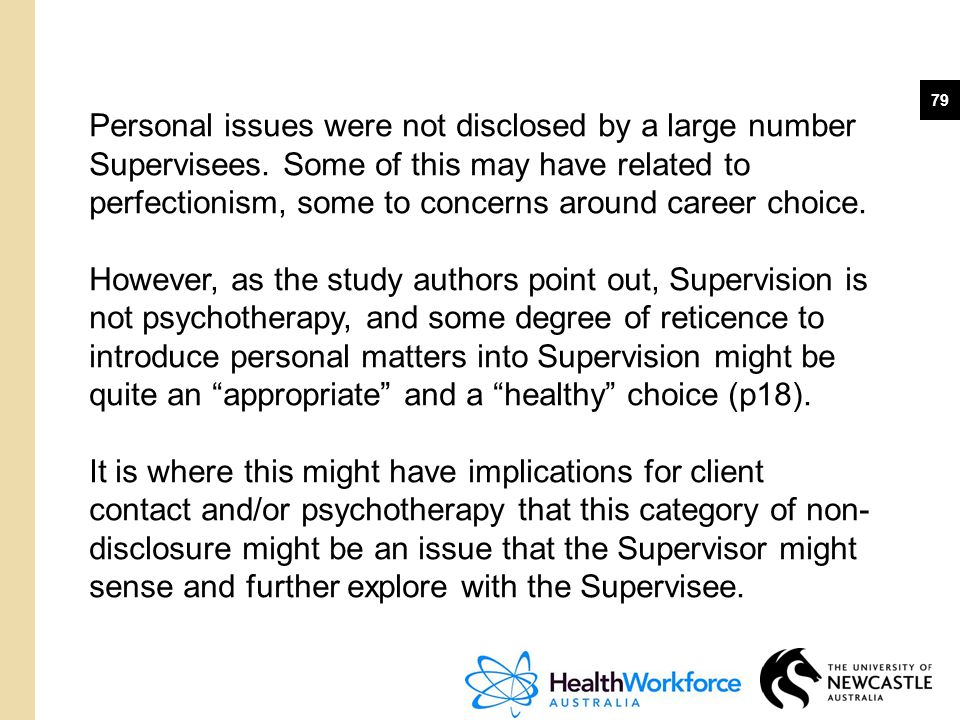 Personal issues were not disclosed by a large number Supervisees