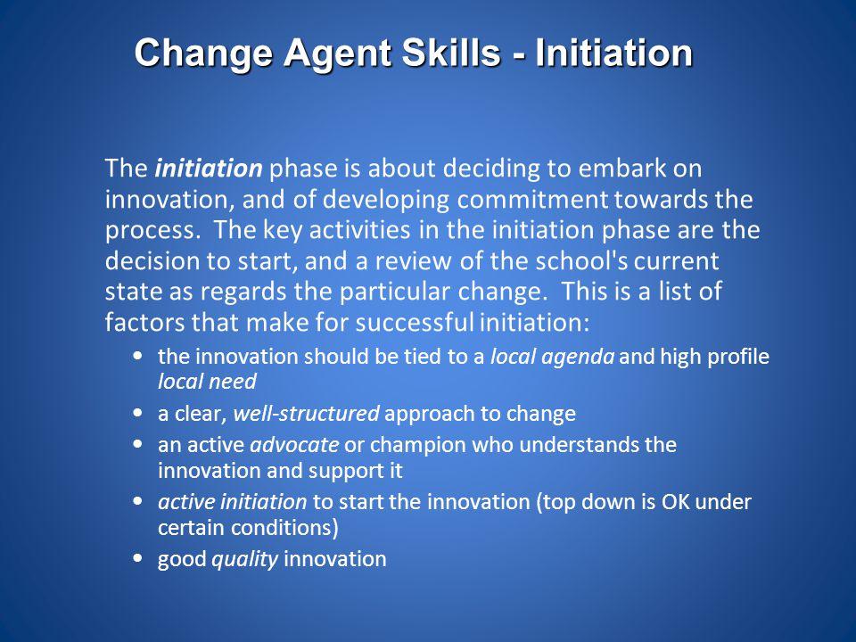 Change Agent Skills - Initiation