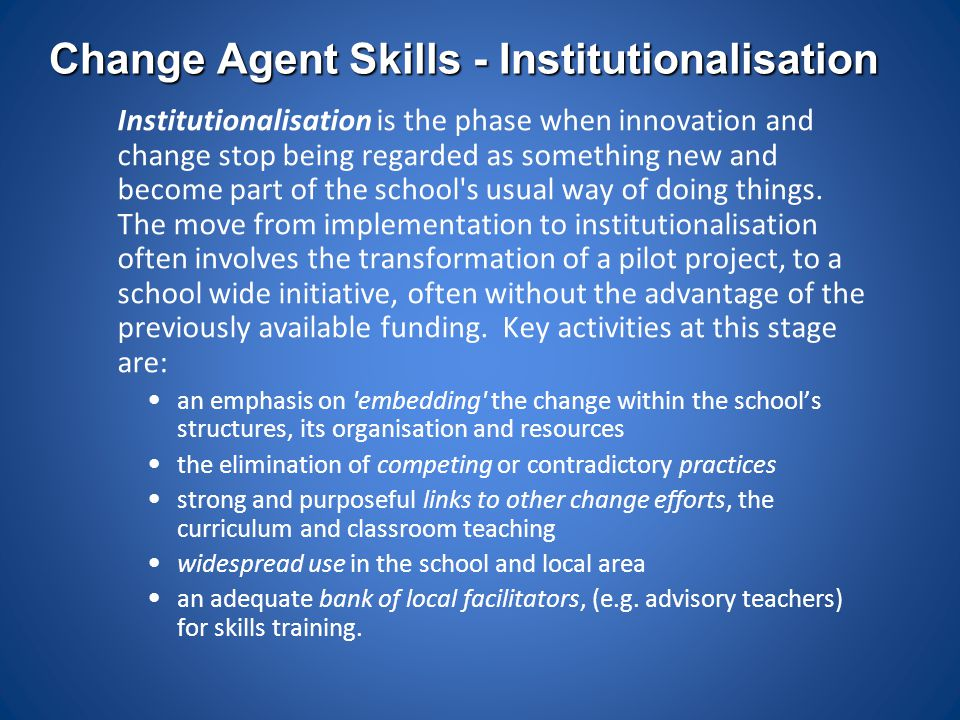 Change Agent Skills - Institutionalisation