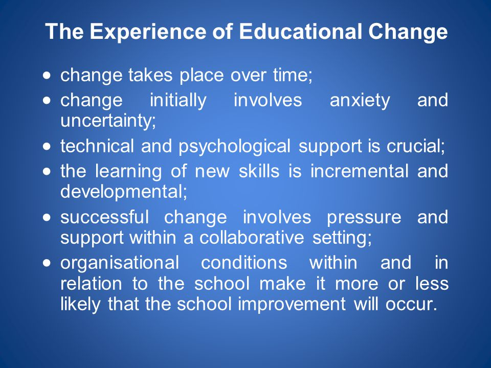 The Experience of Educational Change