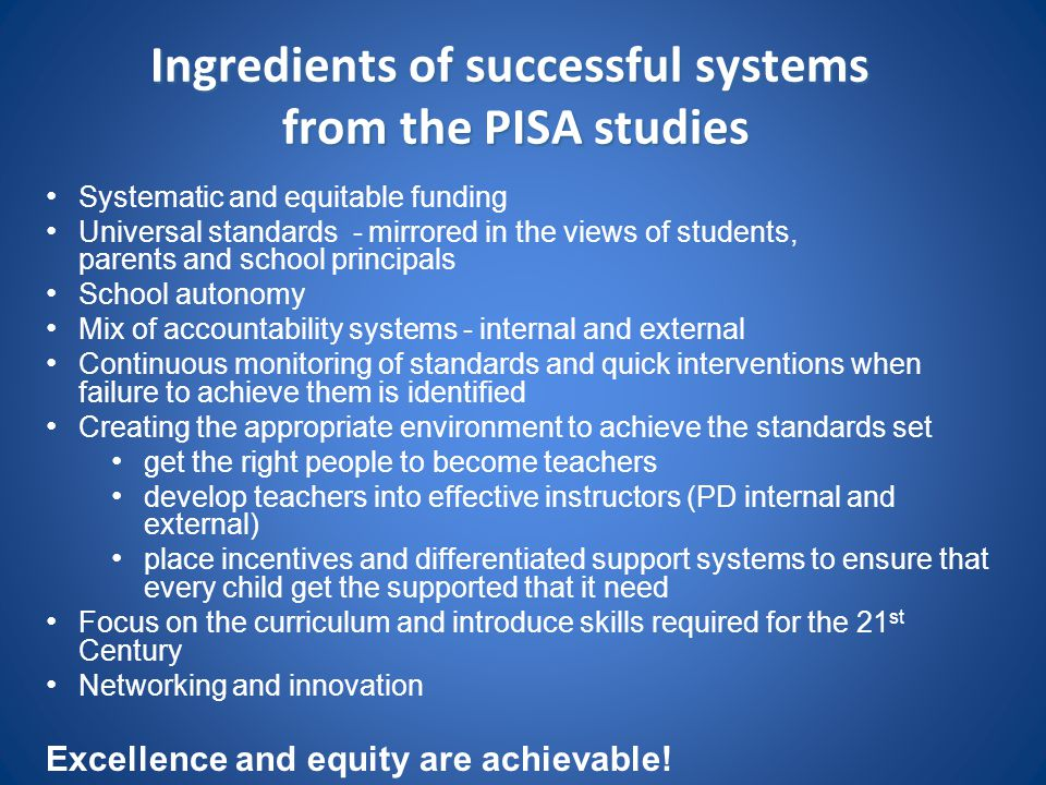 Ingredients of successful systems from the PISA studies