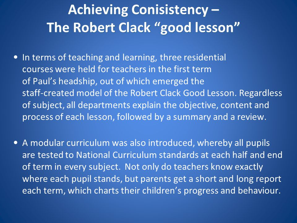 Achieving Conisistency – The Robert Clack good lesson
