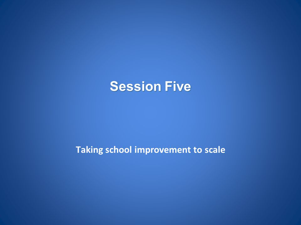 Taking school improvement to scale