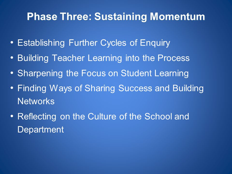 Phase Three: Sustaining Momentum