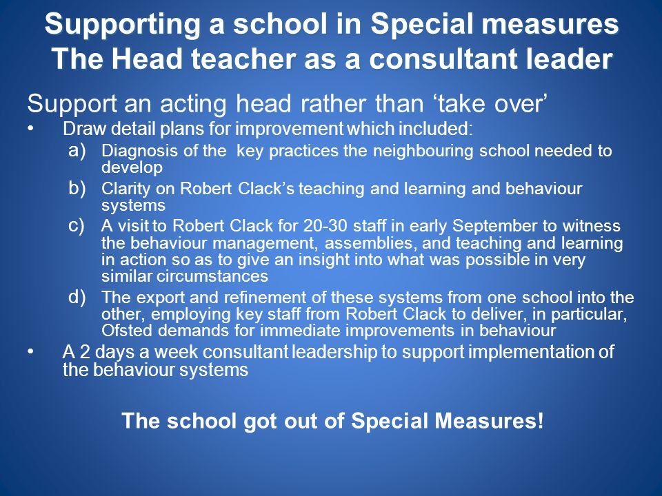 The school got out of Special Measures!