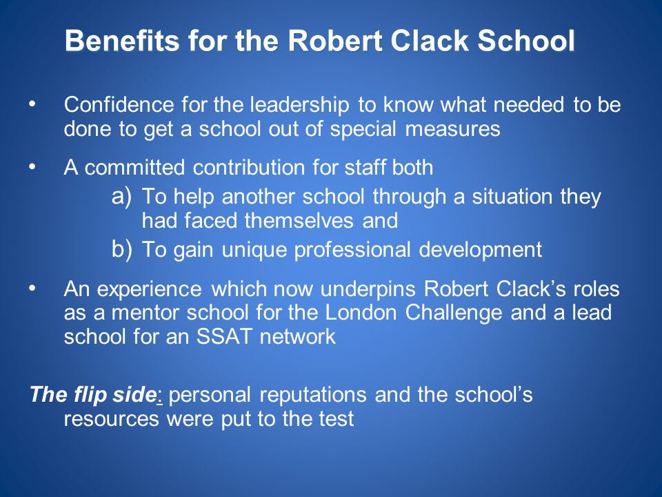 Benefits for the Robert Clack School