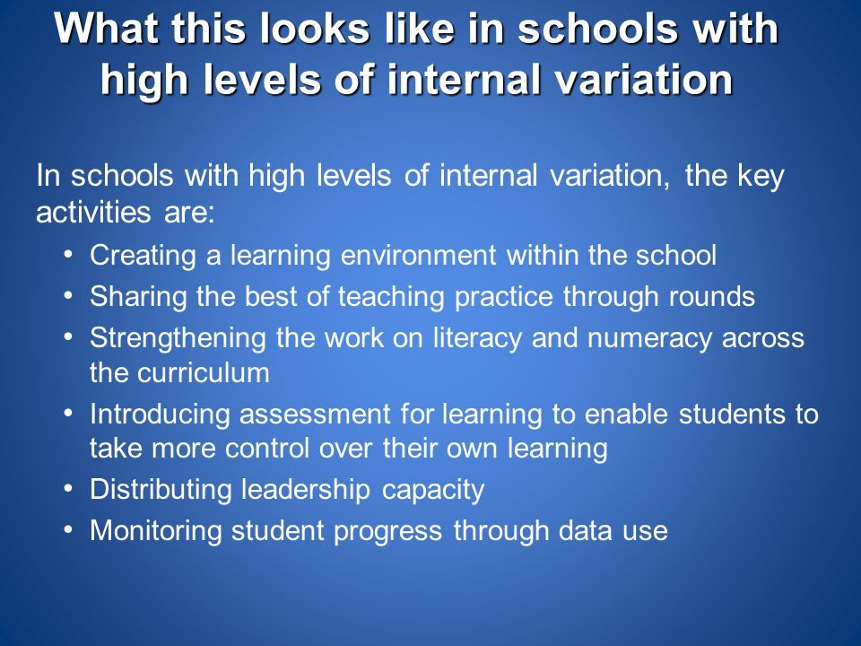 What this looks like in schools with high levels of internal variation