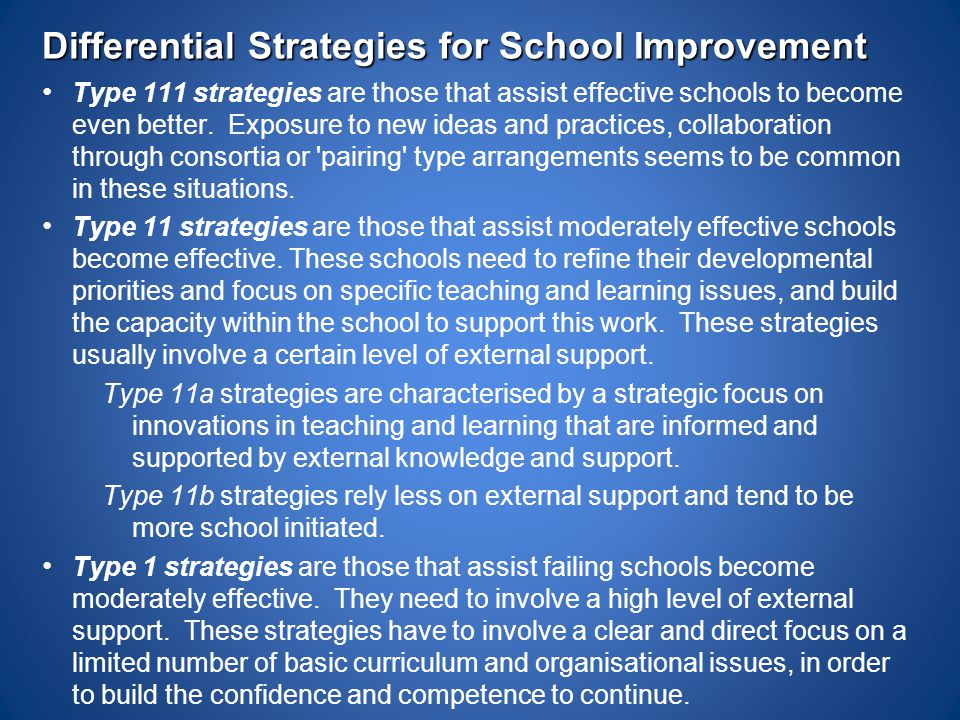 Differential Strategies for School Improvement