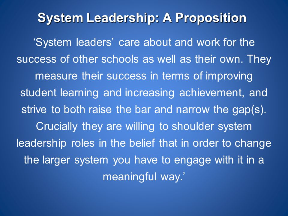 System Leadership: A Proposition