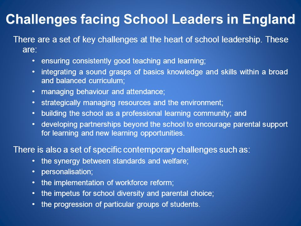 Challenges facing School Leaders in England