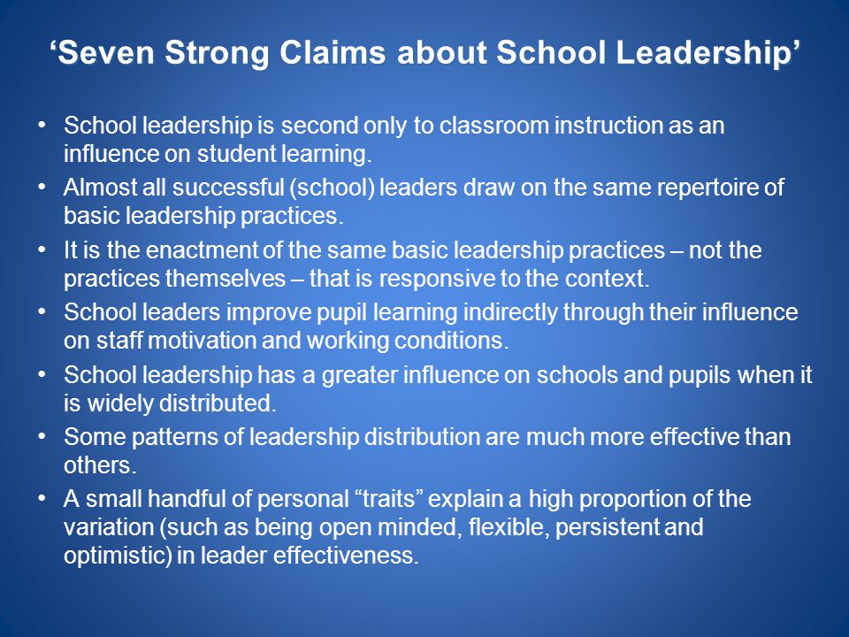 'Seven Strong Claims about School Leadership'