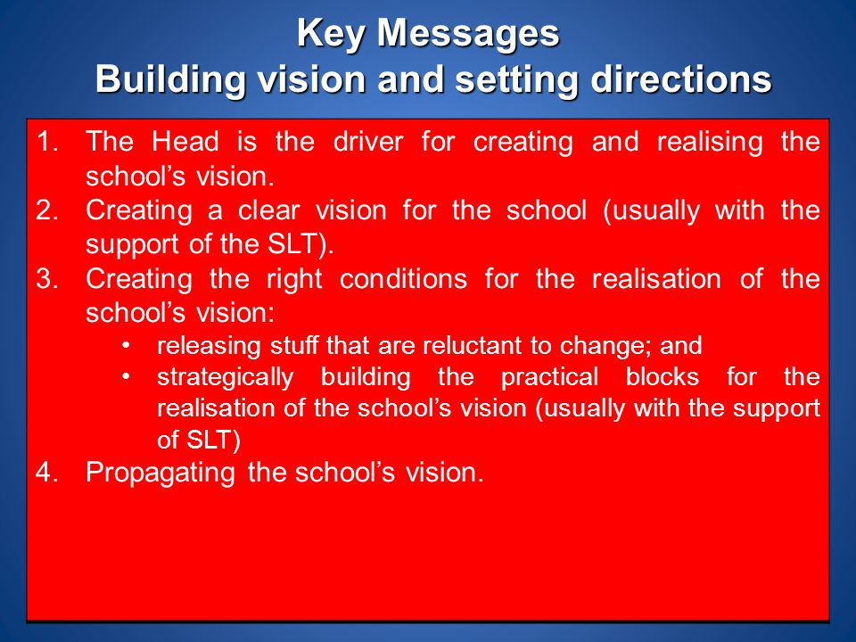 Key Messages Building vision and setting directions