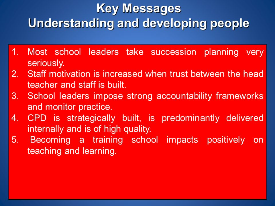 Key Messages Understanding and developing people