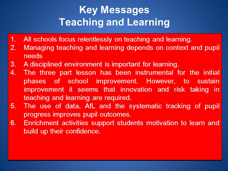 Key Messages Teaching and Learning