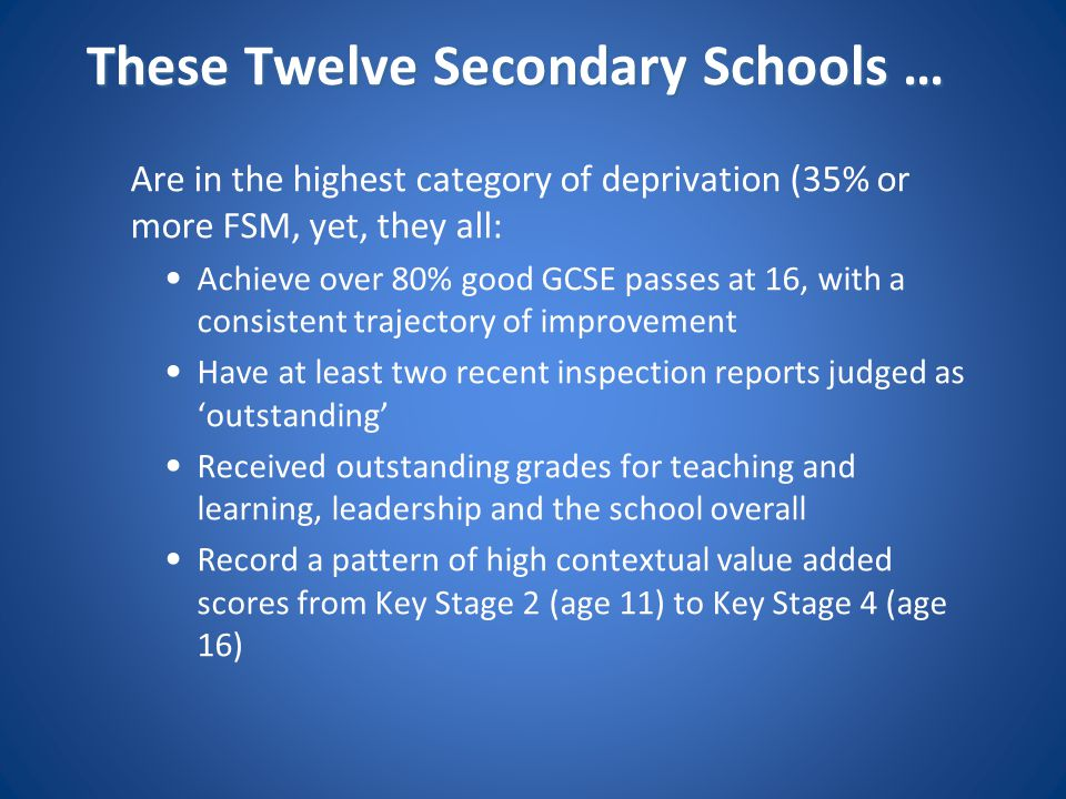 These Twelve Secondary Schools …