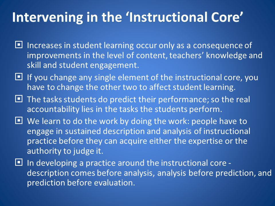 Intervening in the 'Instructional Core'