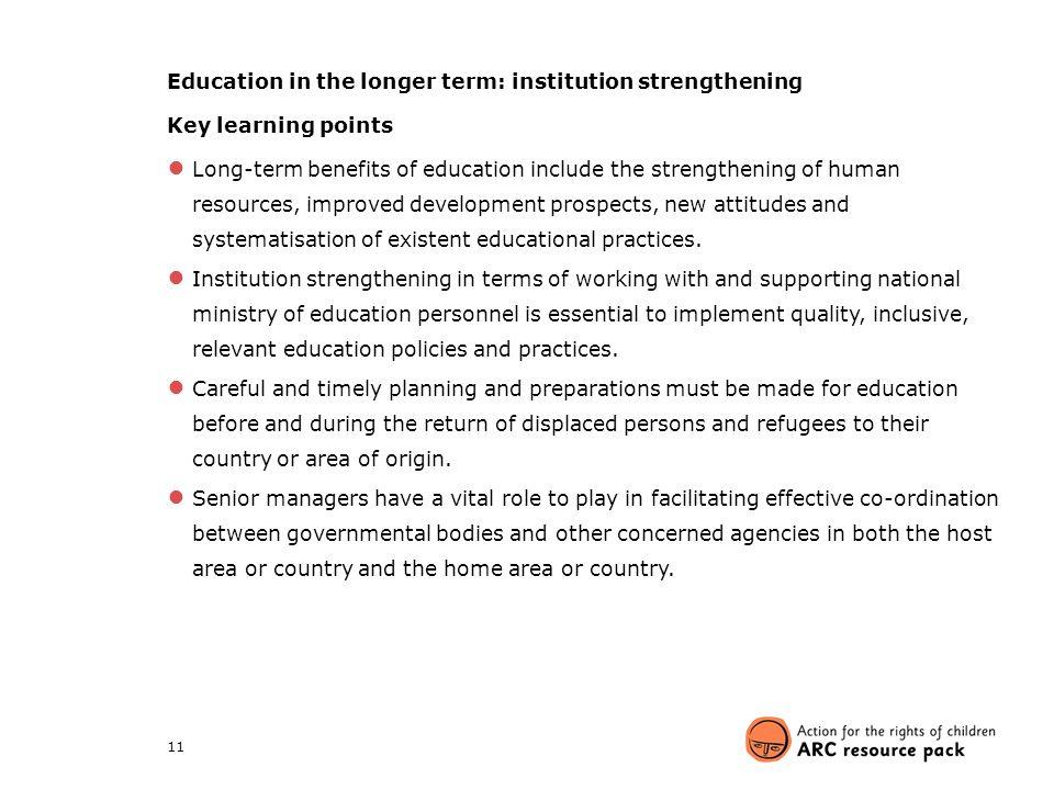 Education in the longer term: institution strengthening