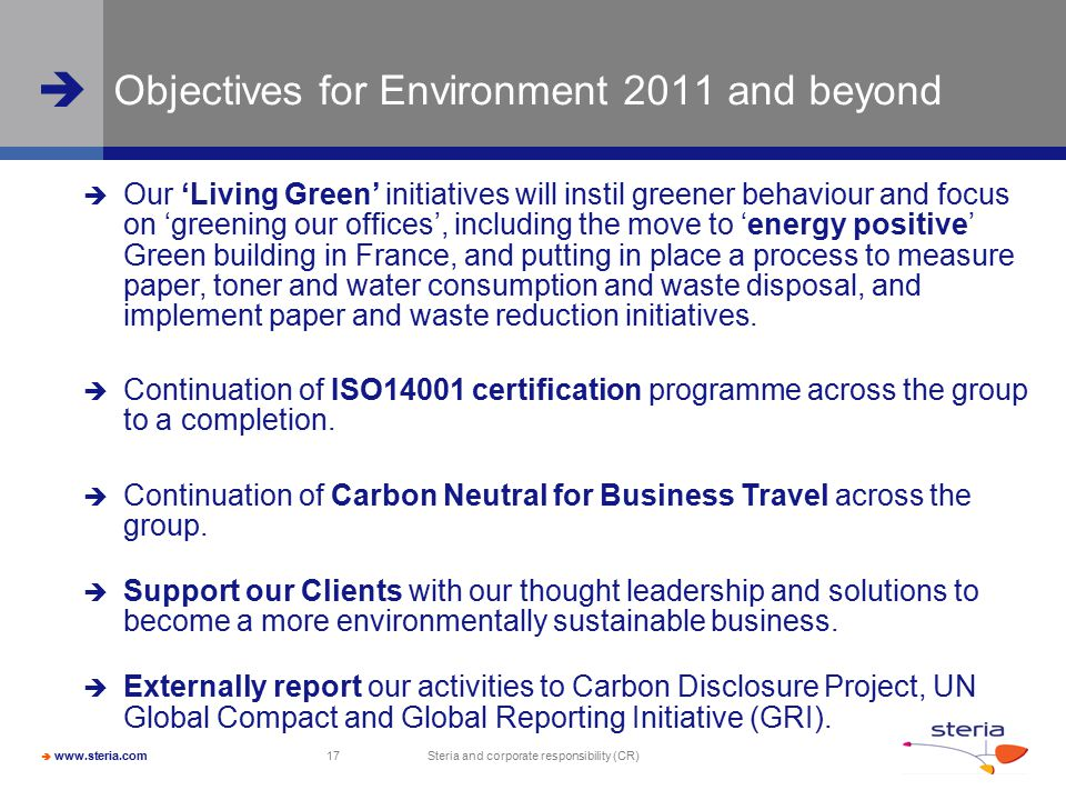 Objectives for Environment 2011 and beyond