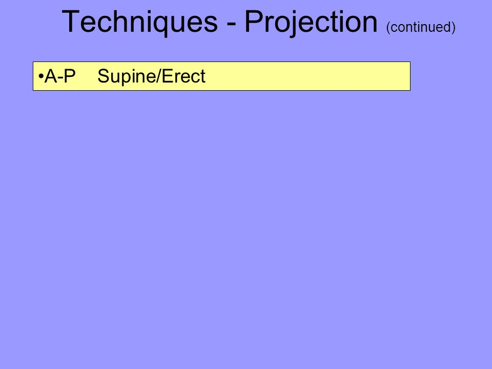 Techniques - Projection (continued)