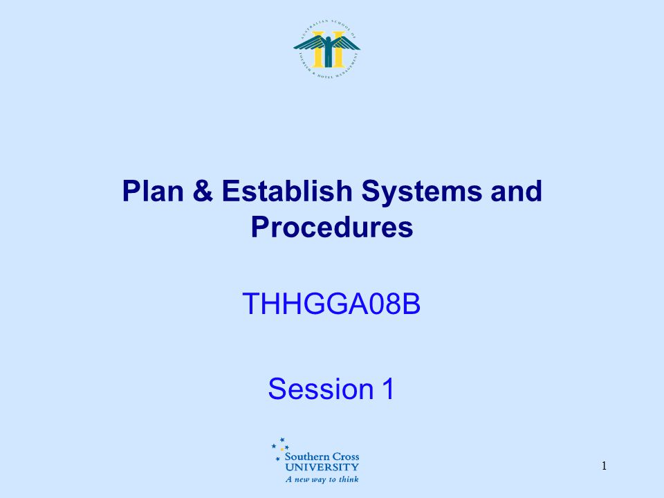 Plan & Establish Systems and Procedures