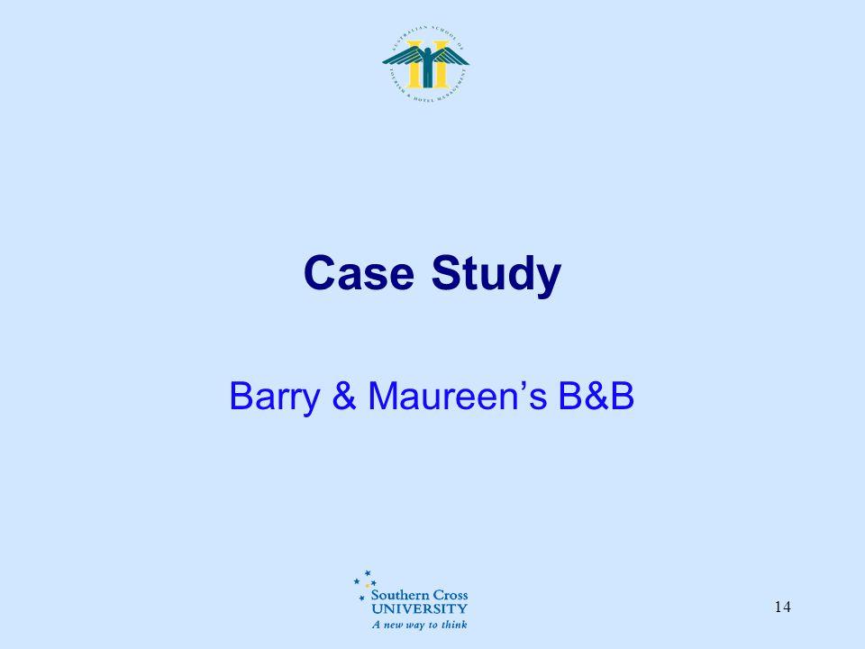 Case Study Barry & Maureen's B&B