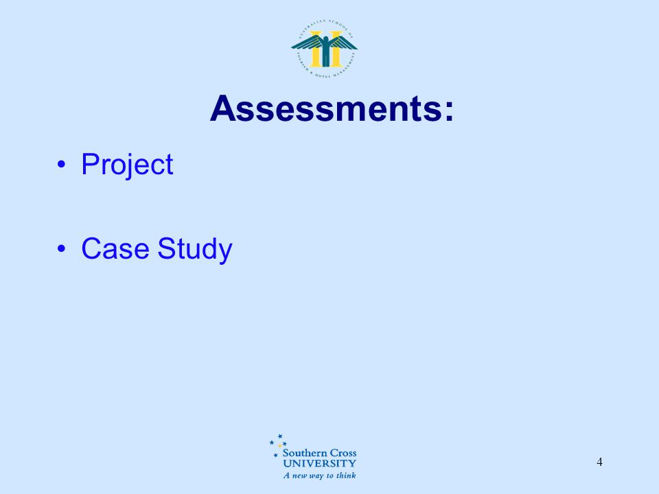 Assessments: Project Case Study