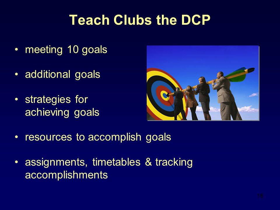 Teach Clubs the DCP meeting 10 goals additional goals