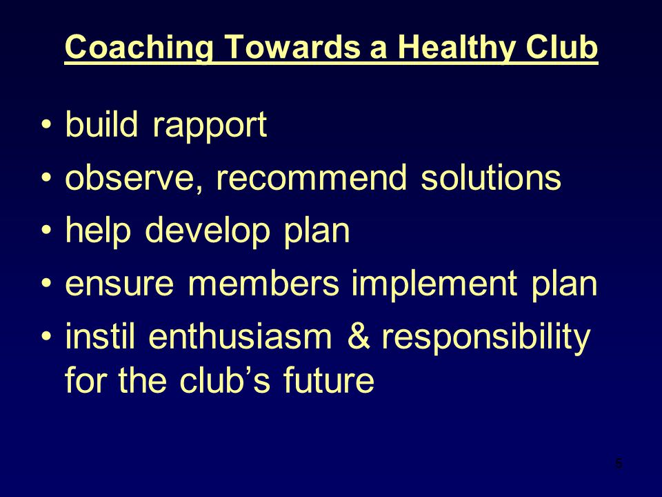 Coaching Towards a Healthy Club