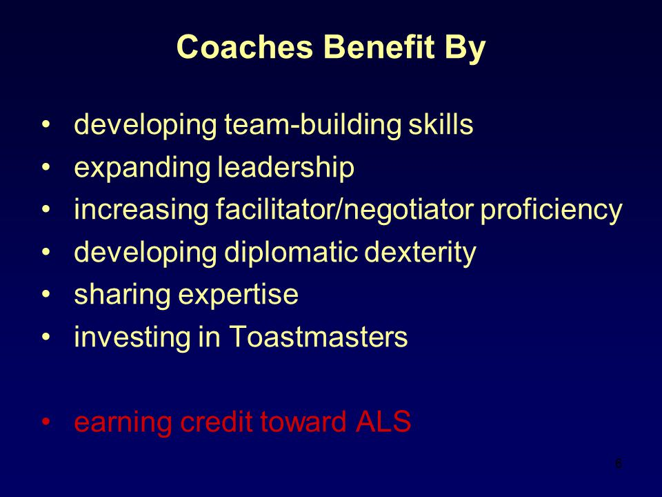 Coaches Benefit By developing team-building skills
