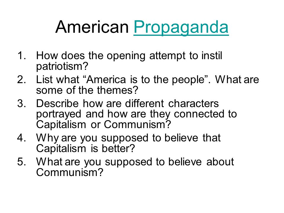 American Propaganda How does the opening attempt to instil patriotism