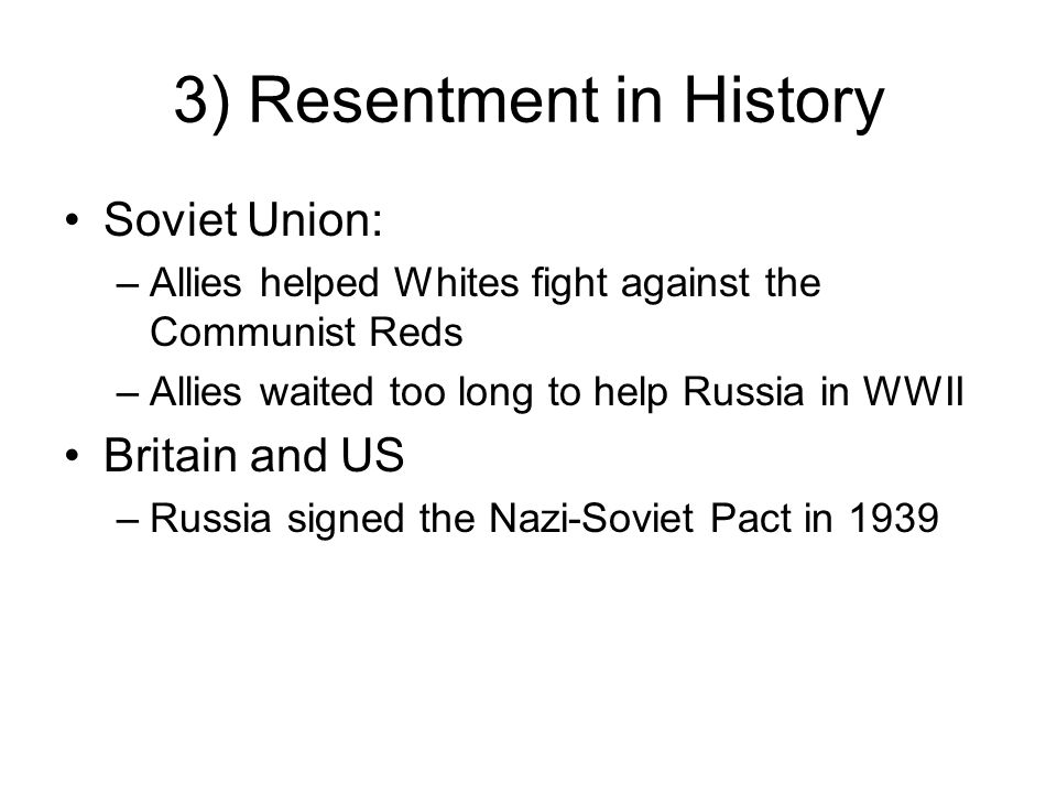 3) Resentment in History