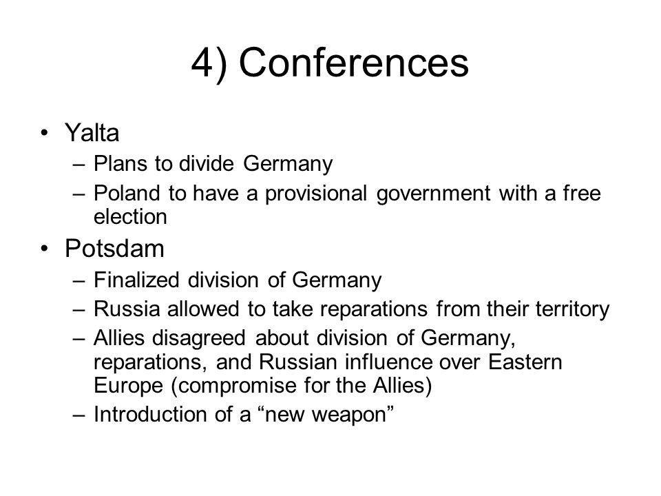 4) Conferences Yalta Potsdam Plans to divide Germany