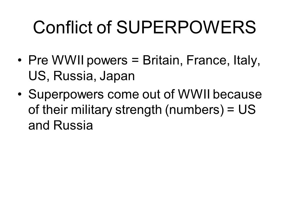 Conflict of SUPERPOWERS