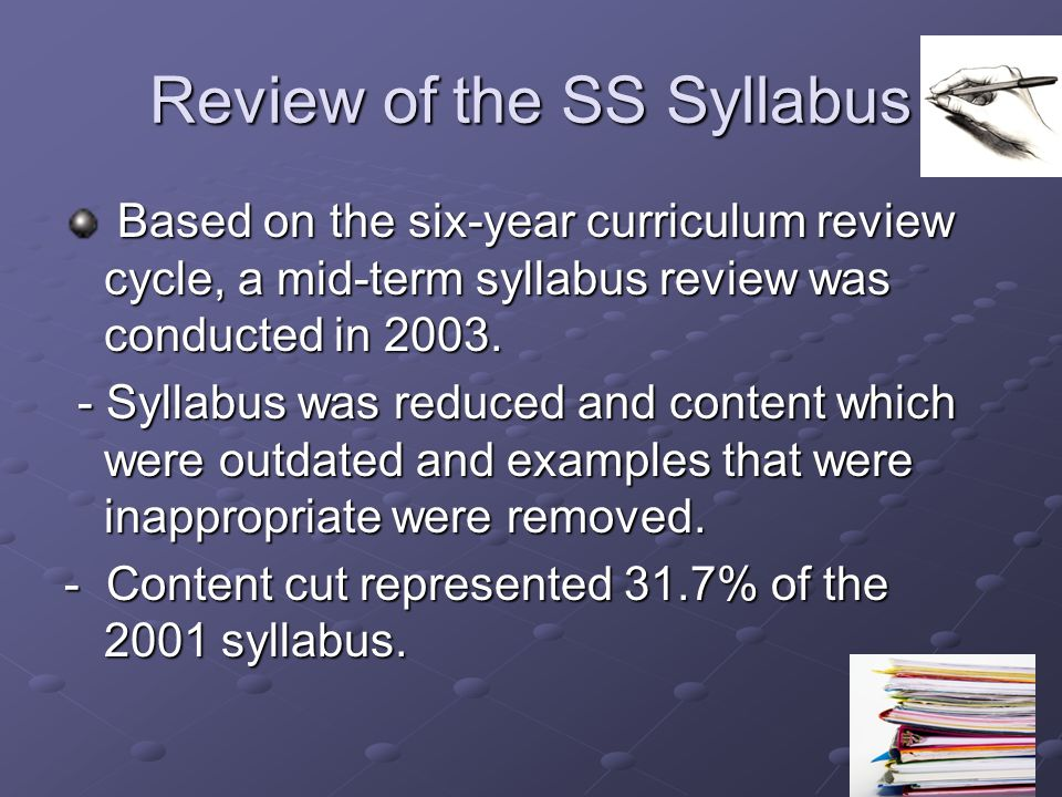 Review of the SS Syllabus