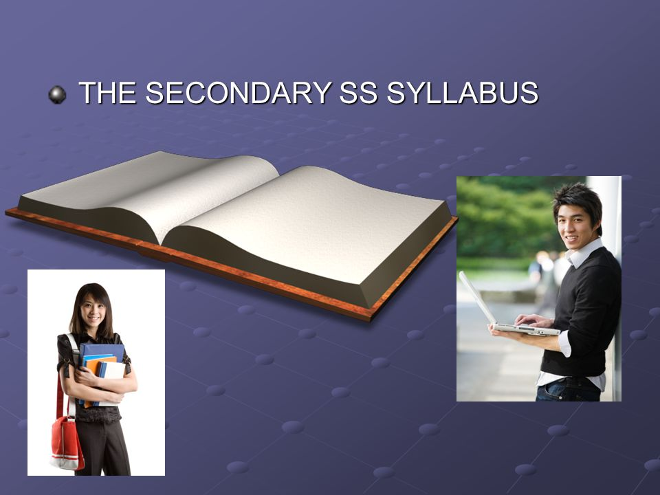 THE SECONDARY SS SYLLABUS
