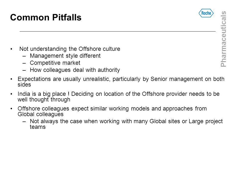Common Pitfalls Not understanding the Offshore culture