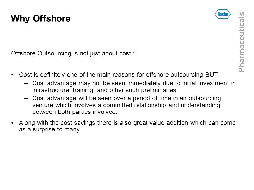 Why Offshore Offshore Outsourcing is not just about cost :-
