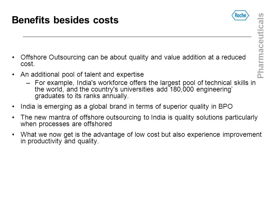 Benefits besides costs