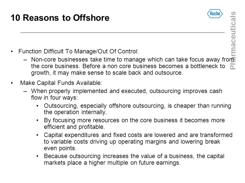 10 Reasons to Offshore Function Difficult To Manage/Out Of Control: