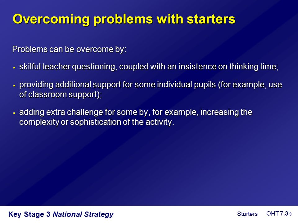 Overcoming problems with starters