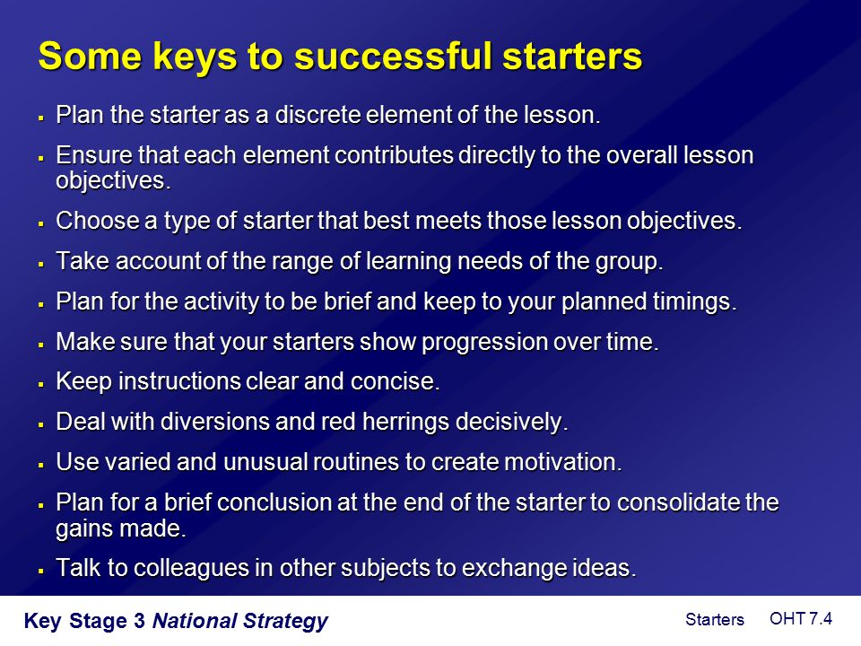 Some keys to successful starters