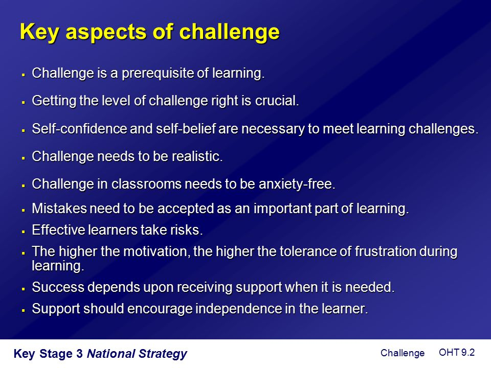 Key aspects of challenge