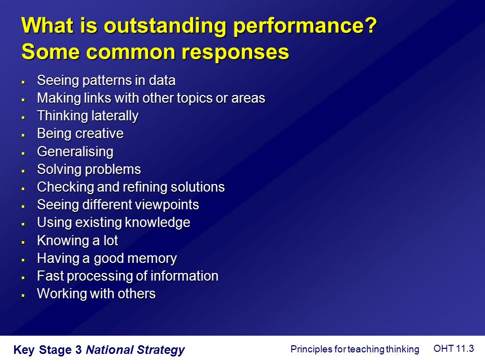What is outstanding performance Some common responses