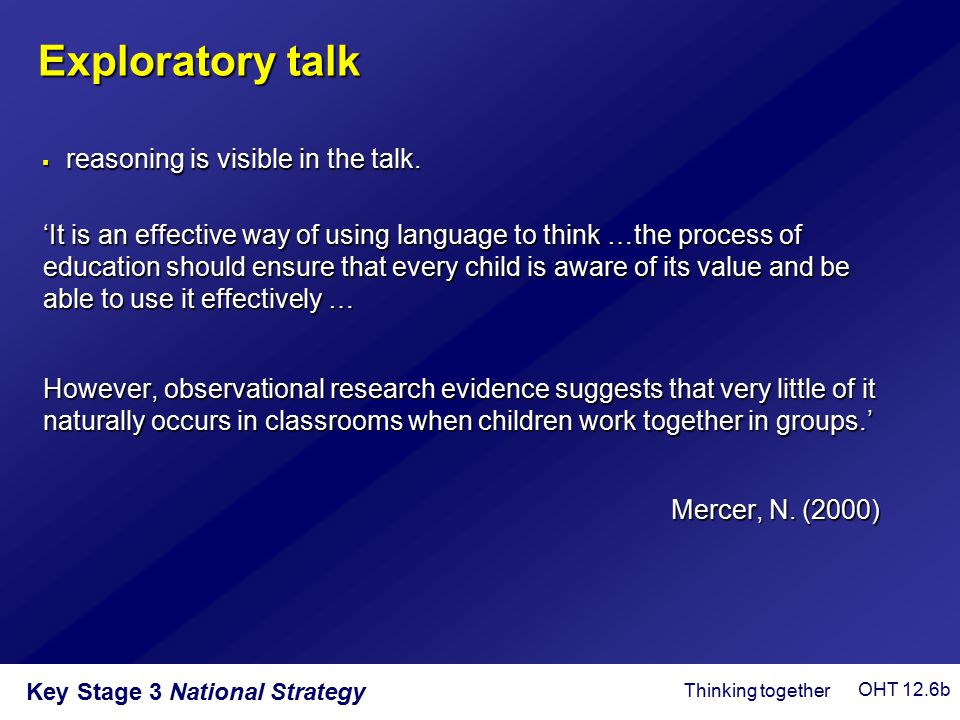 Exploratory talk reasoning is visible in the talk.